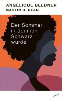 Cover Der Sommer, in dem ich Schwarz wurde