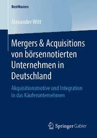 Cover Mergers & Acquisitions von börsennotierten Unternehmen in Deutschland