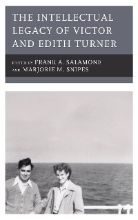 Cover The Intellectual Legacy of Victor and Edith Turner