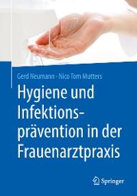 Cover Hygiene und Infektionsprävention in der Frauenarztpraxis