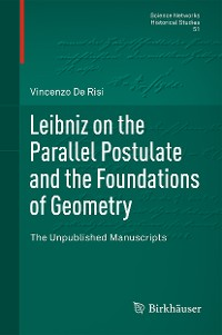 Cover Leibniz on the Parallel Postulate and the Foundations of Geometry