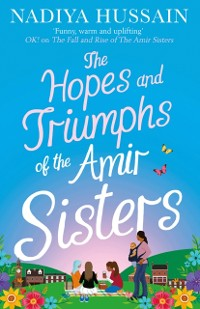 Cover Hopes and Triumphs of the Amir Sisters