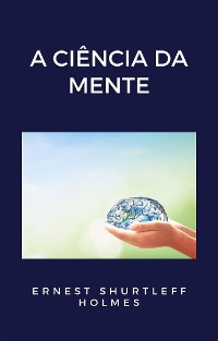 Cover A ciência da mente (traduzido)