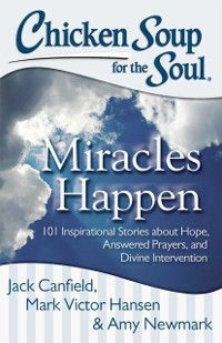Cover Chicken Soup for the Soul: Miracles Happen