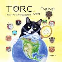 Cover TORC le CHAT découvertes en Amérique du Nord partie 1