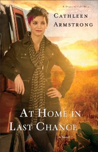 Cover At Home in Last Chance (A Place to Call Home Book #3)