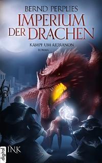 Cover Imperium der Drachen - Kampf um Aidranon