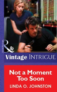 Cover Not a Moment Too Soon (Mills & Boon Vintage Intrigue)