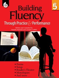 Cover Building Fluency Through Practice & Performance Grade 5