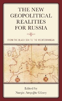 Cover The New Geopolitical Realities for Russia