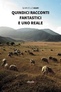 Cover Quindici racconti fantastici e uno reale