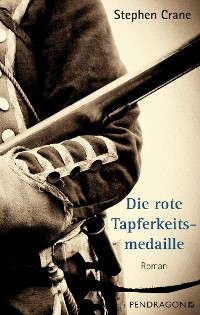 Cover Die rote Tapferkeitsmedaille