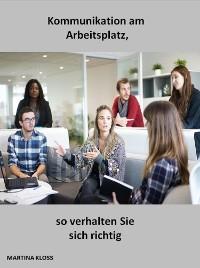 Cover Kommunikation am Arbeitsplatz, so verhalten Sie sich richtig