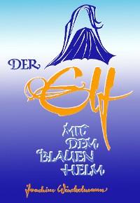 Cover Der Elf mit dem blauen Helm