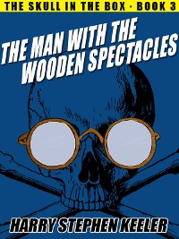 Cover The Man with the Wooden Spectacles