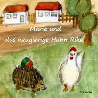Cover Marie und das neugierige Huhn Rike