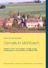 Cover Damals in Mühlbach
