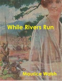 Cover While Rivers Run