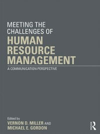 Cover Meeting the Challenge of Human Resource Management