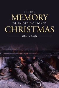 Cover It's the Memory of an Old Fashioned Christmas