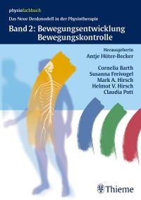 Cover Band 2: Bewegungsentwicklung und Bewegungskontrolle