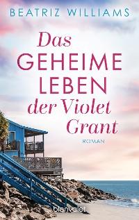 Cover Das geheime Leben der Violet Grant