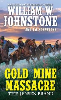 Cover Gold Mine Massacre