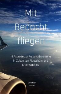 Cover Mit Bedacht fliegen
