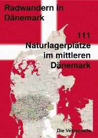 Cover 111 Naturlagerplätze im südlichen Mittel-Dänemark