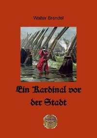 Cover Ein Kardinal vor der Stadt
