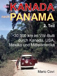 Cover VON KANADA NACH PANAMA - Teil 2