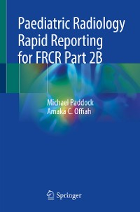 Cover Paediatric Radiology Rapid Reporting for FRCR Part 2B
