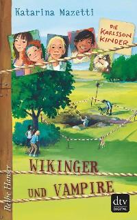 Cover Die Karlsson-Kinder Wikinger und Vampire