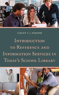Cover Introduction to Reference and Information Services in Today's School Library