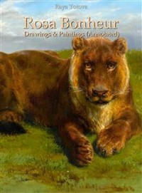 Cover Rosa Bonheur: Drawings & Paintings (Annotated)
