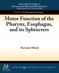 Cover Motor Function of the Pharynx, Esophagus, and its Sphincters