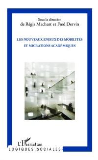 Cover Les nouveaux enjeux des mobilites et migrations academiques