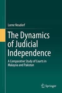 Cover The Dynamics of Judicial Independence