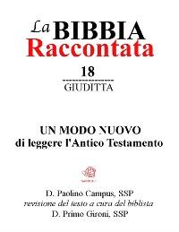 Cover La Bibbia raccontata - Giuditta
