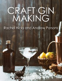 Cover Craft Gin Making