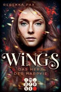 Cover Wings. Das Herz der Harpyie