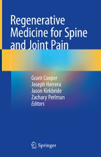 Cover Regenerative Medicine for Spine and Joint Pain