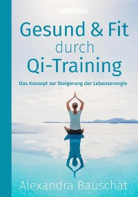 Cover Gesund & Fit durch Qi-Training