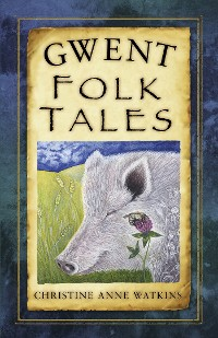 Cover Gwent Folk Tales