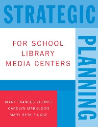 Cover Strategic Planning for School Library Media Centers