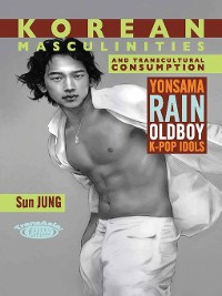 Cover Korean Masculinities and Transcultural Consumption