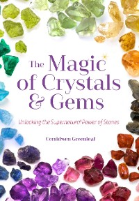 Cover The Magic of Crystals and Gems
