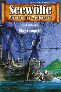 Cover Seewölfe - Piraten der Weltmeere 500