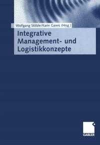 Cover Integrative Management- und Logistikkonzepte