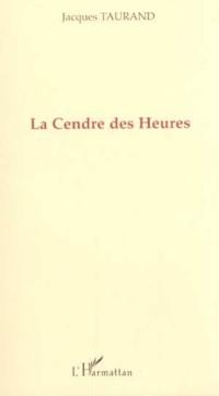 Cover LA CENDRE DES HEURES